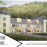 Le renouveau des Thermes de Saint-Gervais Mont Blanc